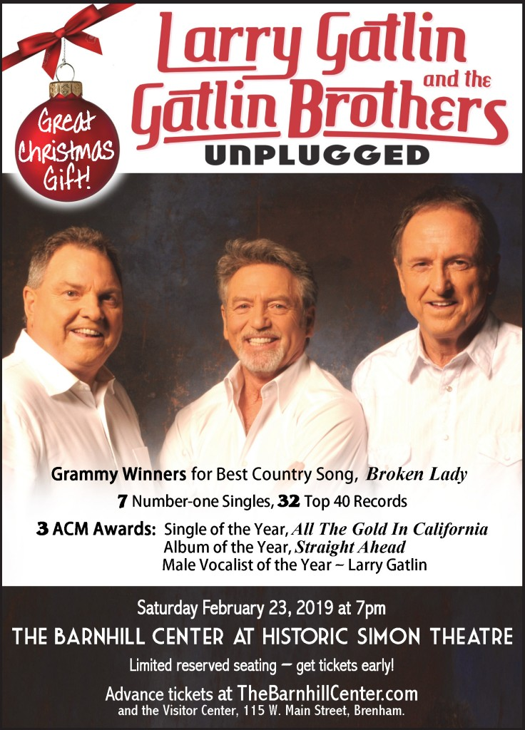 Larry Gatlin and the Gatlin Brothers Promo poster Saturday, February 23, 2019 at 7pm at the Barnhill Center in Brenham TX